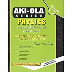 Akiola-Physics-Past-Question-&-Answers