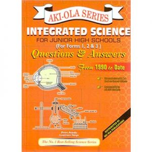 Akiola-integrated-science-jhs-questions-and-answers