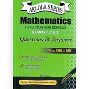 Aki Ola Mathematics Questions & Answers For JHS