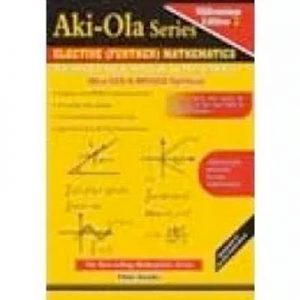 Aki Ola Elective Mathematics For SHS