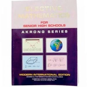 Akrong Elective Mathematics For SHS