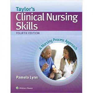 Clinical-Nursing-Skills-Fourth-Edition---Pamela-Lynn