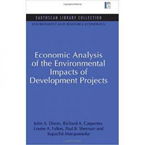 Economics-Analysis-of-the-Enviromental-Impacts-of-Development-Projects---John-A