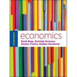 Economics David-Begg,-Gianluigi-Vernasca,-Stanley-Fischer-&-Rudiger-Dornbusch