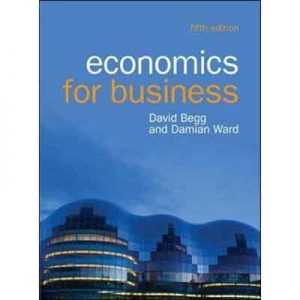 Economics-for-Business---David-Begg-&-Damian-Ward