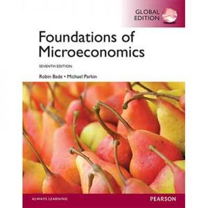 Foundations-of-Microeconomics---Robin-Bade-&-Michael-Parkin