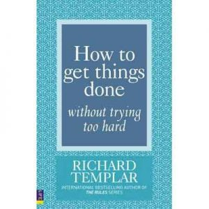 How-To-Get-Things-Done-Without-Trying