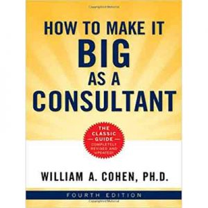 How-To-Make-It-Big-As-A-Consultant-