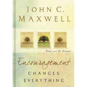 John-Maxwell---Encouragement-Changes-Everything