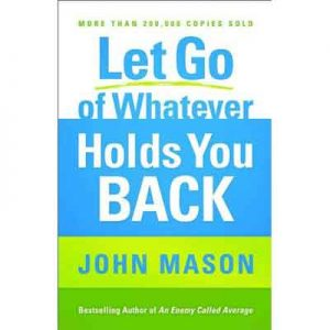 Let-Go-Of-Whatever-Holds-You-Back