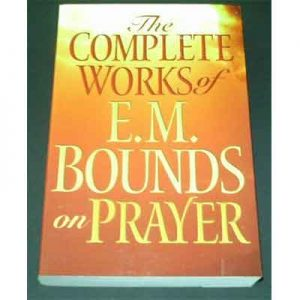 The-Complete-E.M.-Bounds-On-Prayer